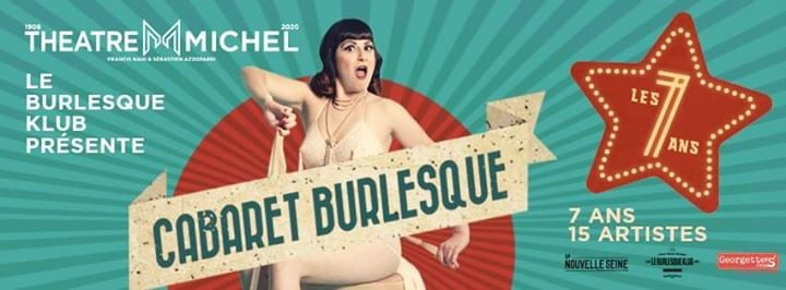 Cabaret Burlesque: les 7 ans
